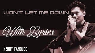 Rendy Pandugo  |  Won't Let Me Down  | With Lyrics