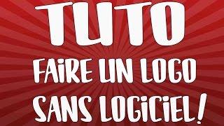 TUTO Faire Un Logo Sans Logiciel Montage Photo Sans Logiciel