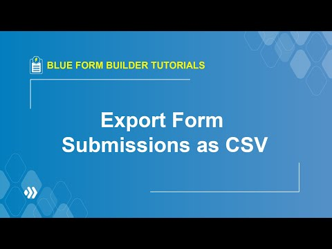 How to Export Form Submissions to CSV? Blue Form Builder Tutorial thumbnail