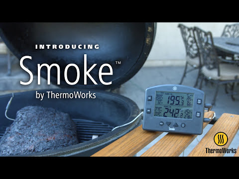 Smoke by ThermoWorks Features Video