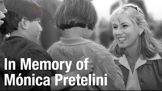 Mónica Pretelini Q.E.P.D.