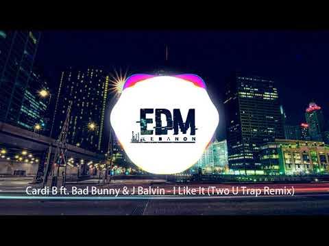 Cardi B Ft  Bad Bunny & J Balvin - I Like It (Two U Trap Remix)