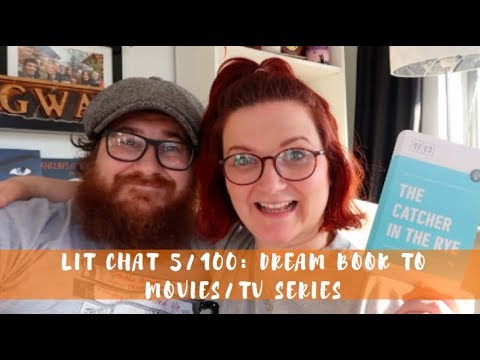 Lit Chat 5/100 | Dream Book to Movie/Series with David
