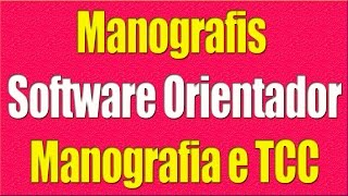 Monografia e TCC l Monografis Software Orientador thumbnail
