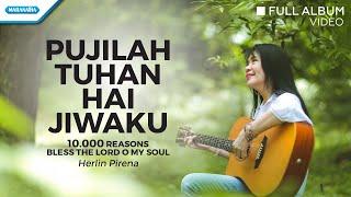 Pujilah Tuhan Hai Jiwaku - Herlin Pirena (Audio full album)