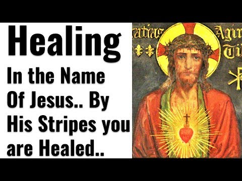 Miracle Healing Prayer in Jesus Name, Healing of Physical Ailment, Mental, Emotional, Brokenness,