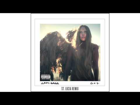 Lady Gaga - G.U.Y. (St. Lucia Remix)