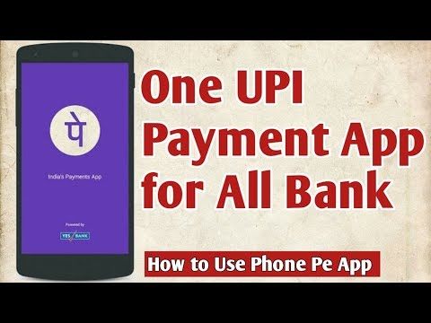 Phone Pe Best UPI App for All Bank || How to use Phone Pe app in Hindi