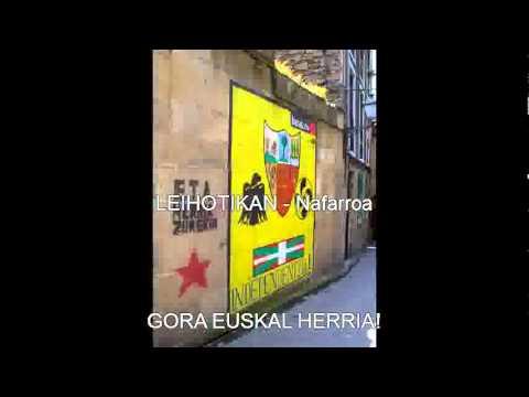 LEIHOTIKAN - Nafarroa /// GORA EUSKAL HERRIA!