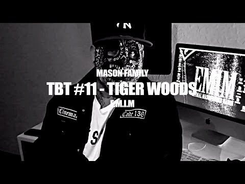 TBT #11 ►MASON FAMILY - TIGER WOODS◄
