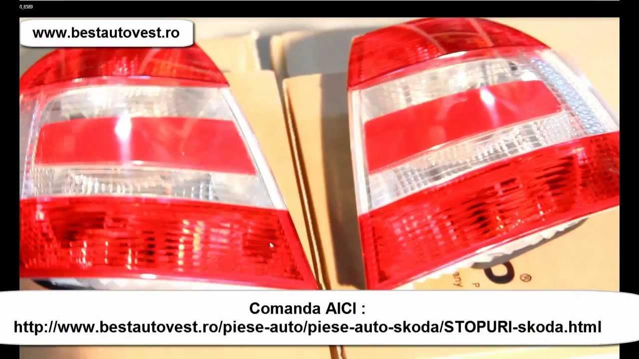 Lampa Spate Skoda Superb 2006 Stopuri Skoda Superb