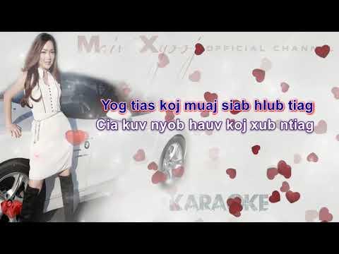 Instrumental Karaoke - Pom Dheev Koj with Lyrics by Maiv Xyooj (New Karaoke Version)