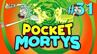 Настоящий Избранный Морти! - Pocket Mortys - #31