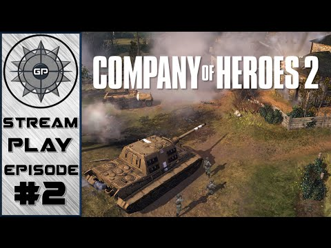 It Never Ends!  - Company of Heroes 2 - Greyshot Productions Live Stream