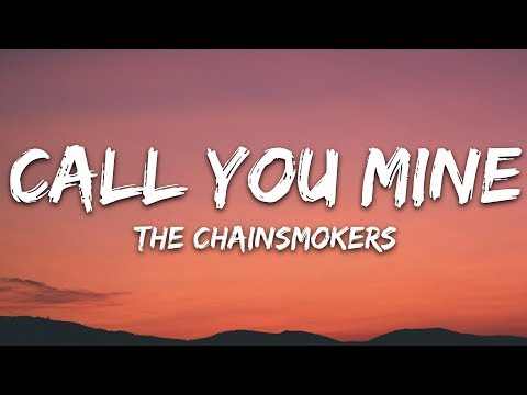 the-chainsmokers,-bebe-rexha---call-you-mine-(lyrics)