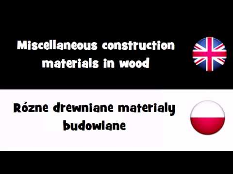 VOCABULARY IN 20 LANGUAGES = Miscellaneous construction materials in wood