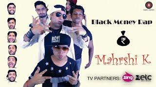 Black Money Rap | Official Music Video | Mahrshi K