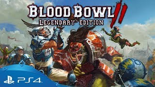 Blood Bowl II: Legendary Edition | Content Reveal Trailer | PS4