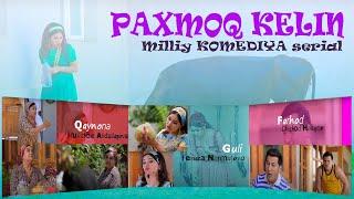 """Paxmoq kelin"" (12-qism) l ""Пахмоқ келин"" (12-серия)"