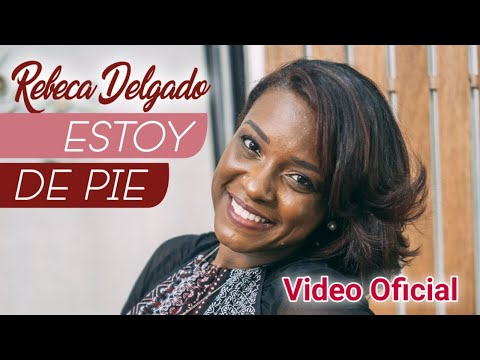 𝐄𝐒𝐓𝐎𝐘 𝐃𝐄 𝐏𝐈𝐄 | Rebeca Delgado 📹 Video Oficial 🔥 MUSICA CRISTIANA | Video Musical Cristiano