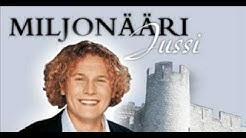 Jope Ruonansuu - Miljonääri Jussi