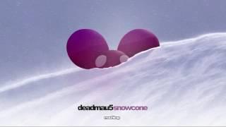 deadmau5 - Snowcone