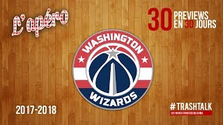 Preview 2017-18 : les Washington Wizards