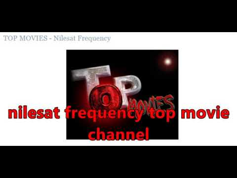 nilesat frequency top movie channel