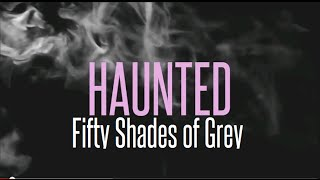 Beyoncé - Haunted / Ghost (Fifty Shades of Grey) Lyrics