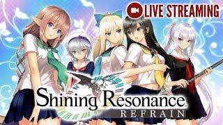 Shining Resonance Refrain Livestream