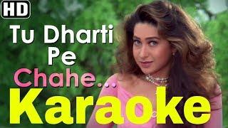 Tu Dharti Pe Chahe Jahan Bhi Rahegi Karaoke - Jeet ( 1996 ) Kumar Sanu & Alka Yagnik