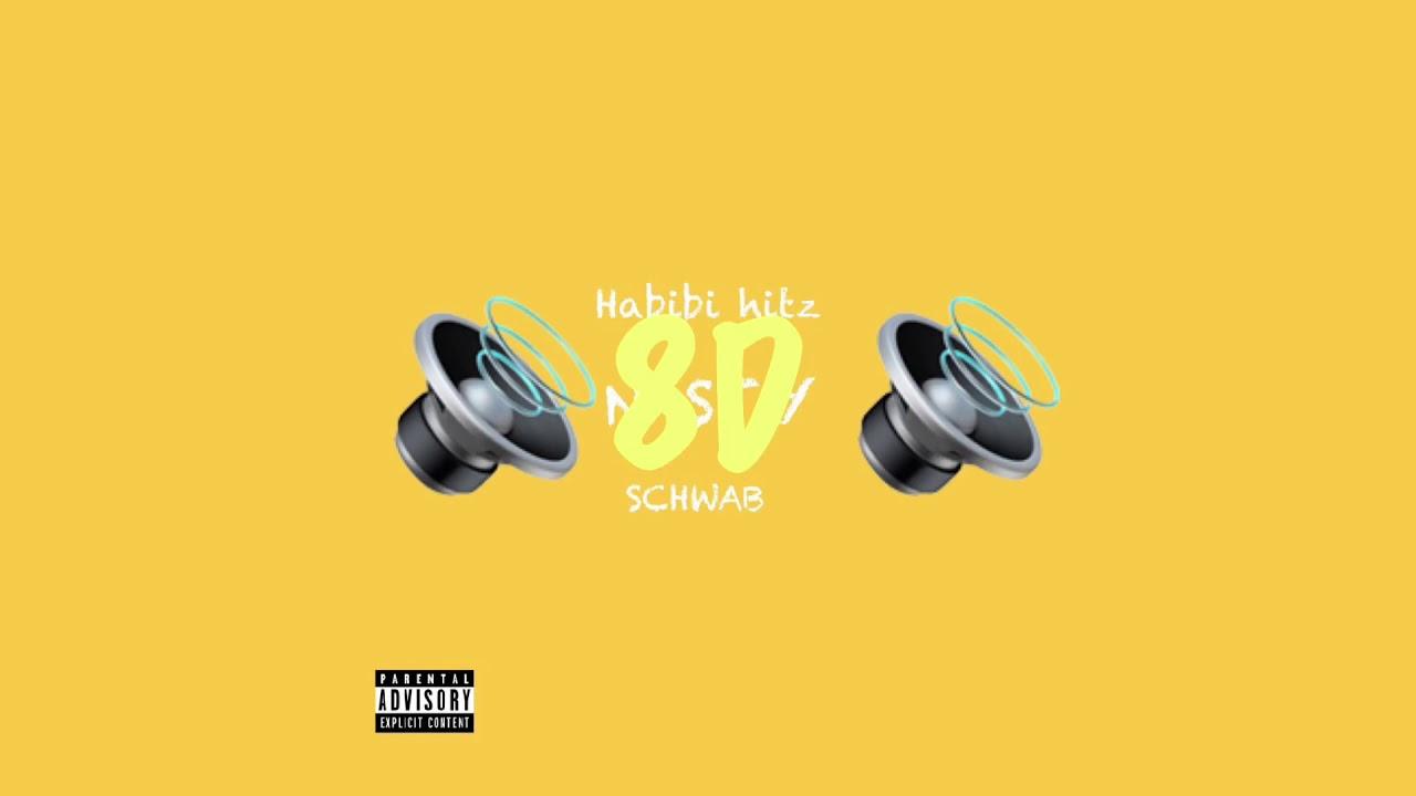 NASTY (8D Audio) Habibi hitz x SCHWAB