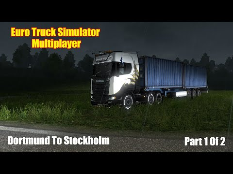 Euro Truck Simulator 2 Muliplayer | Episode 17 | Dortmund to Stockholm