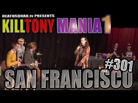 KILL TONY #301 - KILL TONY MANIA