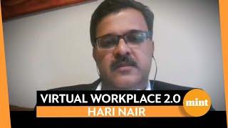 Hari Nair on EP 2 of 'Virtual workplace 2.0'
