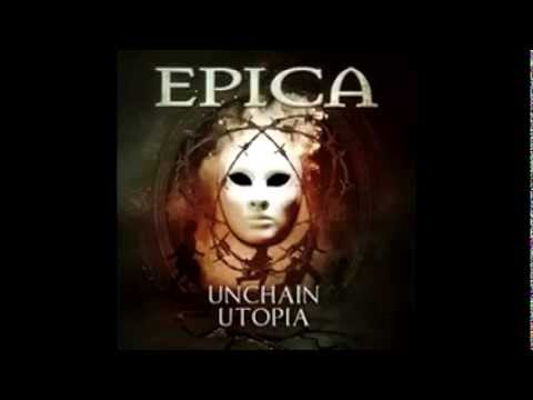 EPICA - Unchain Utopia (Official New Single HD)