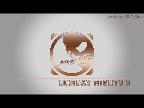 Bombay Nights 3 by Magnus Ringblom - [India, World Music]