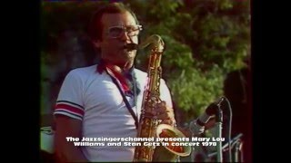 Stan Getz and Mary Lou Williams in concert 1978
