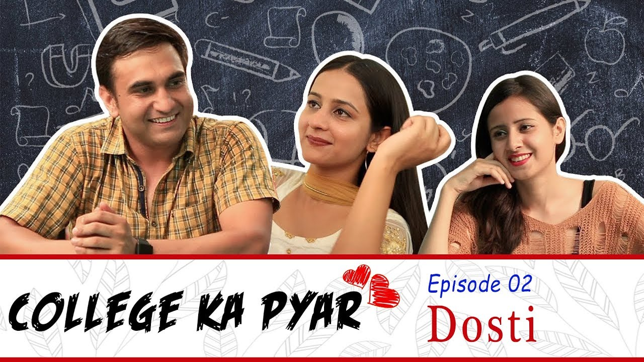 College ka Pyar | Episode 02 - Dosti | Lalit Shokeen Films |