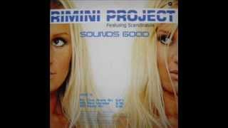Rimini Project feat  Scandinavia   Sounds Good
