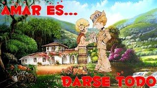 AMAR ES DARSE TODO ♥♥♥ REFLEXIÓN♥♥♥