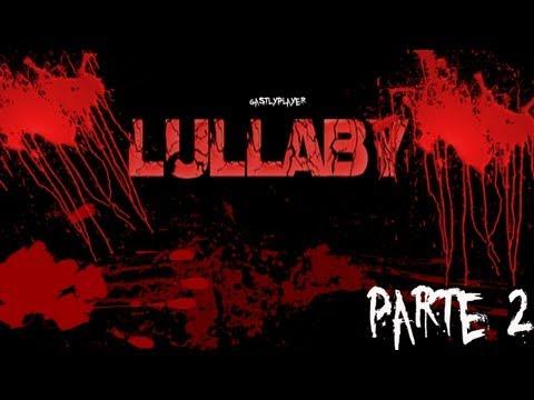 LULLABY - FANTASMAS EN LA BAÑERA - PARTE 2