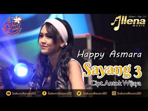 Happy Asmara - Sayang 3 [OFFICIAL]