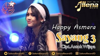 Download lagu Happy Asmara Sayang 3