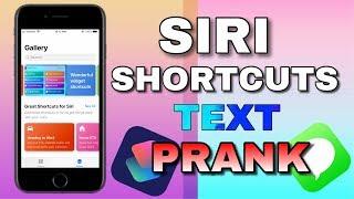TEXT message SPAM/PRANK -Siri Shortcuts- (iOS12 NO JAILBREAK)