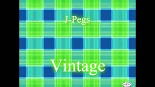 J-Pegs - Vintage (Los - Vintage Rolls Royce Interior remix) (#DecemberBaby Day 5)