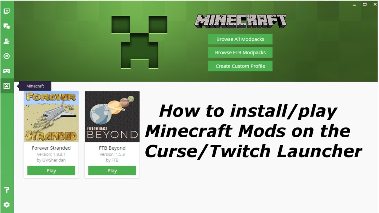 HOW TO INSTALL AND PLAY MINECRAFT ON CURSE/TWITCH LAUNCHER