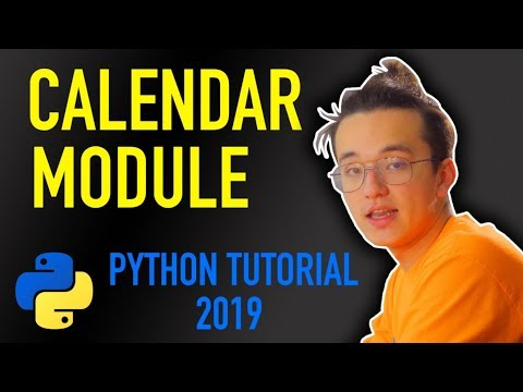 3 - how do I create a calendar in python? (Python tutorial for absolute beginners 2019)