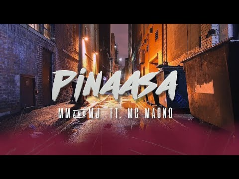 Pinaasa (Official Lyric Video) MM & MJ ft. MC Magno