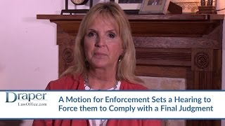 Enforcing Court Orders Or Final Judgments In A FL Divorce – Family Law Attorney Linda Gruszynski